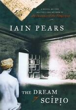 Iain Pears~THE DREAM OF SCIPIO~SIGNED 1ST/DJ~NICE COPY