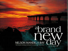 Mackie, a brand new day, Nelson Mandela Bay: Port Elizabeth ua, Südafrika, sign.