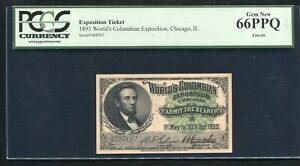 """1893 WORLD'S COLUMBIAN EXPOSITION TICKET CHICAGO, IL """"LINCOLN"""" PCGS UNC-66PPQ"""