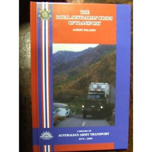 Royal Australian Army Corps of Transport 1973–2000 History Book