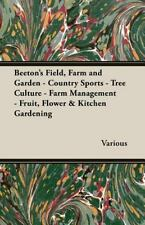 Beeton's Field, Farm and Garden - Country Sports - Tree Culture - Farm Managemen