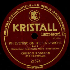 CARSON ROBINSON & HIS PIONEERS (COWBOY-MUSIC) An Evening on the C R Ranche S6206