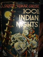 INDIA RARE - 1001 INDIAN NIGHTS - BY A. SARATH KUMAR GHOSH - 1961 - PAGES 148