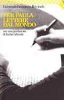 Per Paula. Lettere dal mondo - Feltrinelli - Libro Nuovo in Offerta!