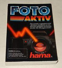 Guide 464 pages FOTO Aktiv HAMA PHOTO et CINE : POLAROID - HASSELBLAD - LEICA