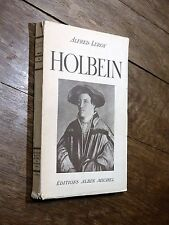 Alfred Leroy - Holbein et son temps - Albin Michel 1943