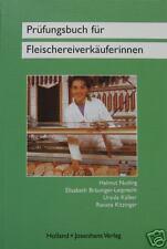Prüfungsbuch für Fleischereiverkäuferinnen 2003