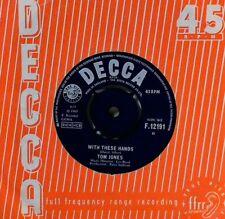 "TOM JONES~WITH THESE HANDS~F.12191~1965 UK VINYL 7"" SINGLE"
