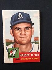 1953 TOPPS # 131 HARRY BYRD - PHILADELPHIA ATHLETICS - EX+