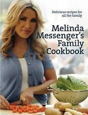 Melinda Messenger, Melinda Messenger's Family Cookbook: Delicious Recipes for Al