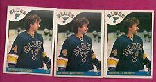 3 X 1985-86 OPC # 104 BLUES BERNIE FEDERKO  CARD (INV# A157)