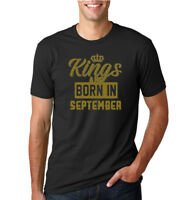 Kings Are Born In September Mens Birthday T Shirt Graphic Anniversary Gift Tee