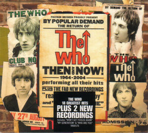 CD-The Who/ Then and Now 1964-2004/ 20 Songs /Remaster 2004 Digipak