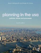 Planning in the USA: Policies, Issues, and Processes Cullingworth, J. Barry/ Cav