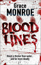 Blood Lines by Grace Monroe (Paperback, 2008)