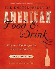 Encyclopedia of American Food and Drink by John F. Mariani (2013, Hardcover) NEW