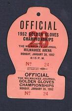 1952 MILWAUKEE Golden Gloves Championship boxing ticket OFFICIAL PRESS pass