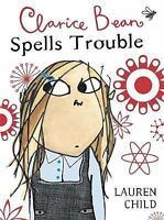 Clarice Bean Spells Trouble, Child, Lauren, Very Good Book