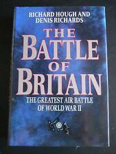 THE BATTLE OF BRITAIN GREATEST AIR BATTLE OF WORLD WAR II BY RICHARD HOUGH HC DJ