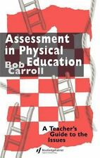 Assessment in Physical Education: A Teacher's Guide to the Issues-ExLibrary