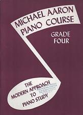 Michael Aaron Piano Course Grade Four -The Mordern approach to piano study -NEUF