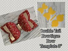 "3"" Bowtique Double Tail Bow Template"