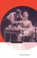 Williams: A Streetcar Named Desire (Plays in Production)-ExLibrary
