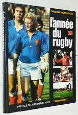 L'ANNEE DU RUGBY 1979 N°7 C. MONTAIGNAC WALES WILLIAMS XV FRANCE RIVES NARBONNE