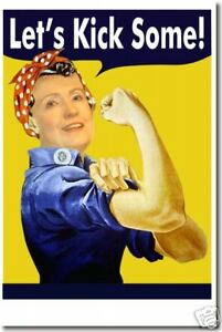 Let's Kick Some! Hillary Rodham Clinton -  POSTER