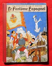 VANDERSTEEN. Le fantôme espagnol.  Lombard 1953. Dos toilé rouge.