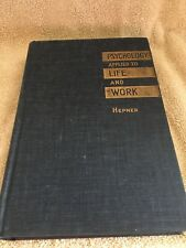 Psychology Applied to Life and Work by Hepner, Harry Walker  1941