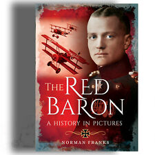 BOOK: THE RED BARON: A HISTORY IN PICTURES - HARD COVER CB0122CSN