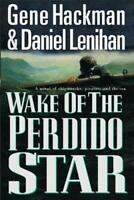 Wake of the Perdido Star Hardcover Gene Hackman