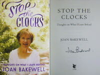Signed Book Stop the Clocks By Joan Bakewell Hardback 2016 First 1st Edition