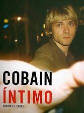 NEW Cobain Intimo (Spanish Edition) by Charles R. Cross