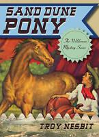 (Very Good)-Sand Dune Pony (Wilderness Mystery) (Paperback)-Nesbit, Troy-1589798