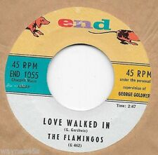 FLAMINGOS * 45 * Love Walked In * 1958 #88 * VG++ USA ORIGINAL on END #1055