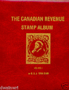 The Canadian Revenue Stamp Album (by E.S.J. Van Dam) - 449 pgs, 4 padded binders