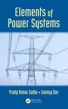 Elements of Power Systems  (ExLib) by Sadhu, Pradip Kumar; Das, Soumya
