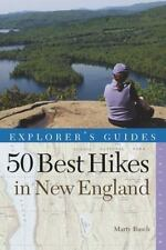 Explorer's Guide 50 Best Hikes in New England: Day Hikes from the Forested Lowla