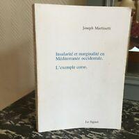 Joseph MARTINETTI Insularité et Marginalité en Méditerranée occidentale CORSE