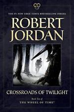 NEW Crossroads of Twilight: Book Ten of 'The Wheel of Time' by Robert Jordan