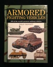 Armored Fighting Vehicles by Philip Trewhitt, Hardcover, VG to Like New