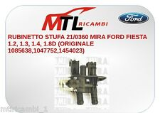 RUBINETTO STUFA 21/0360 MIRA FORD FIESTA 1.2, 1.3, 1.4, 1.8D CILINDRATA