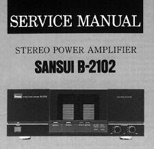 SANSUI B-2102 Stereo Power Amp Service Manual inkl. Schems bedruckt gebunden englisch