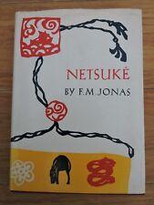 Netsuke By F M Jonas HB Ed w DW