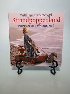 Strandpoppenland  By Willemijn van der Spiegel Neatherlands Art Doll Book