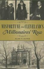 Misfortune On Cleveland's Millionaires' Row