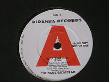 "Name Escapes Me - Heartbeat   PROMO  7""   EX SHOP"