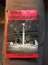 SIGNED -1 St Edition Men Of  Other Planets -vintage sci-fi -by Kenneth Heuer